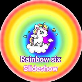 Rainbow six Slideshow