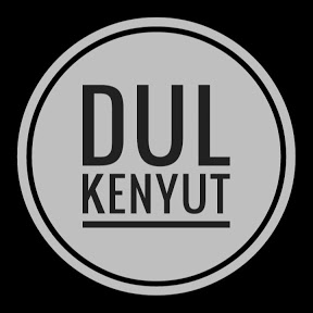 DUL KENYUT