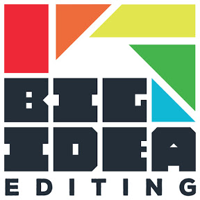 Big Idea Editing