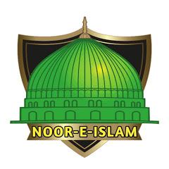 NOOR-E -ISLAM