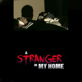 A Stranger in My Home - Topic