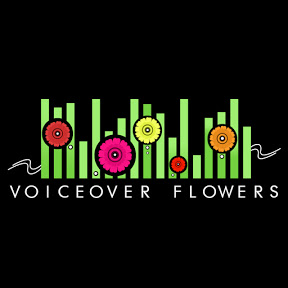 Voiceover Flowers