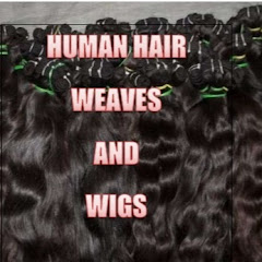 HUMAN HAIR WEAVES AND WIGS