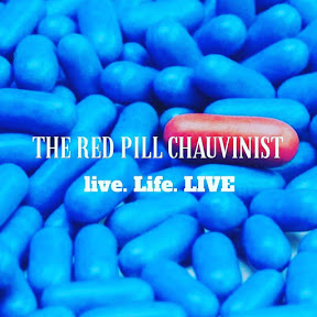 The Red Pill Chauvinist