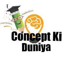 Concept Ki Duniya