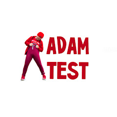 ADAM TEST PRANKS
