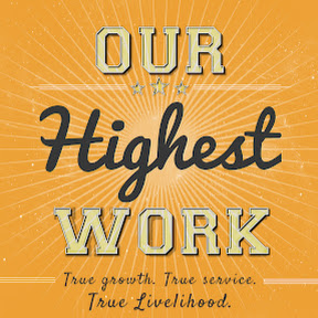 Our Highest Work