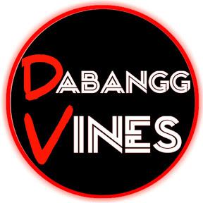 Dabangg Vines