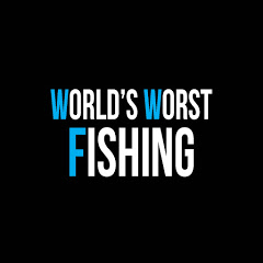 World's Worst Fishing