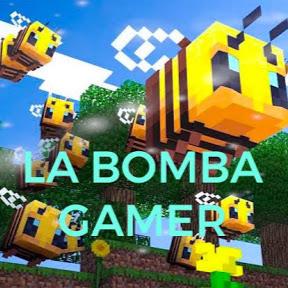 LA BOMBA GAMER
