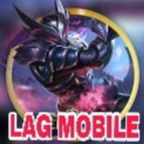 LAG MOBILE