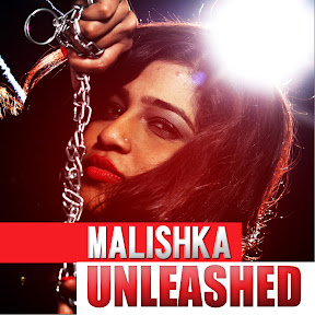 Malishka Unleashed