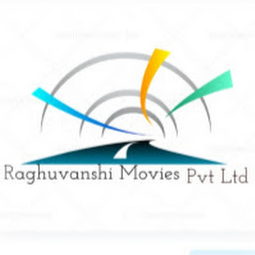 Raghuvanshi Movies Pvt Ltd