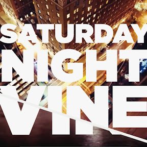 Saturday Night Vine