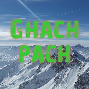 Ghach Pach