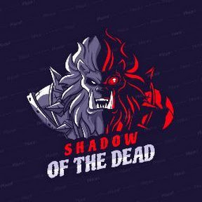 SHADOW OF THE DEAD