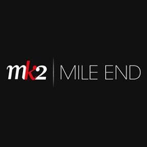 MK2 l MILE END