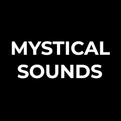 Mystical Sounds