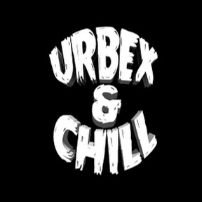 Urbex And Chill