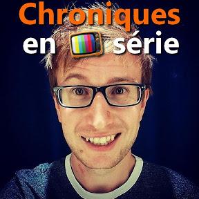 Chroniques En Serie
