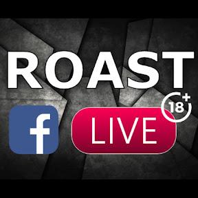 Roast Live