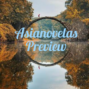 Asianovelas Preview
