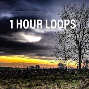 1 Hour Loops