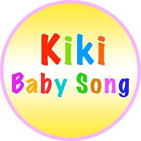 Kiki Baby Song