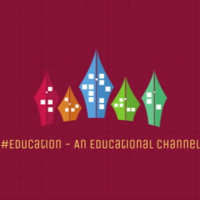 #Education - An Educational Channel