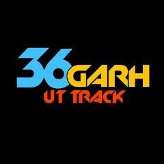 36Garh UT Track