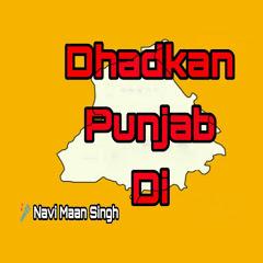 Dhadkan Punjab Di - Navi Maan Singh