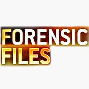 Forensic Files - Full Episodes