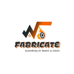 FABRICATE AUDIO & VIDEO CREATIONS