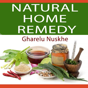Natural Home Remedy Gharelu Nuskhe