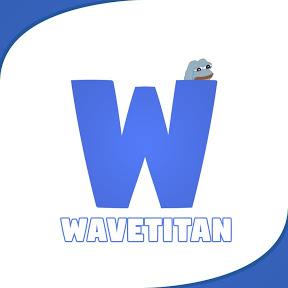 Wave Titan