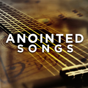 Anointed Songs