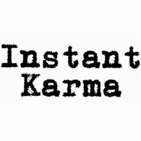 Instant Karma Videos