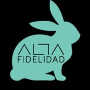 Alta Fidelidad
