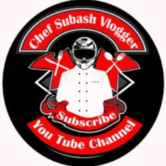 Chef Subash Vlogger