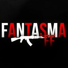 FANTASMA FF