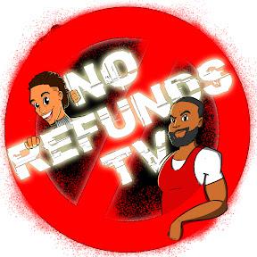 No Refunds TV