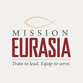 Mission Eurasia Field Ministry
