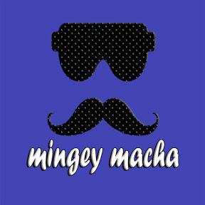Mingey Macha