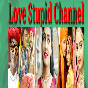 Love Stupid Channel