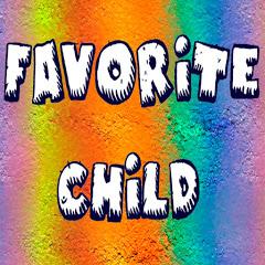 Favorite Child - Любимый Ребёнок