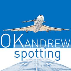 Okandrew ✈️ Spotting channel