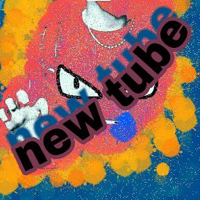 new tube