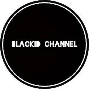 Blackid Channel