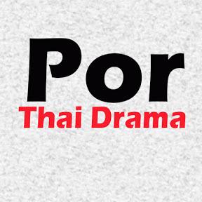 Por Thai Drama