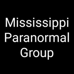 Mississippi Paranormal Group